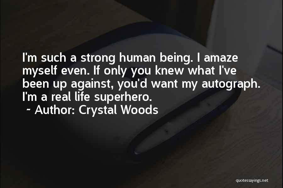Crystal Woods Quotes 596045