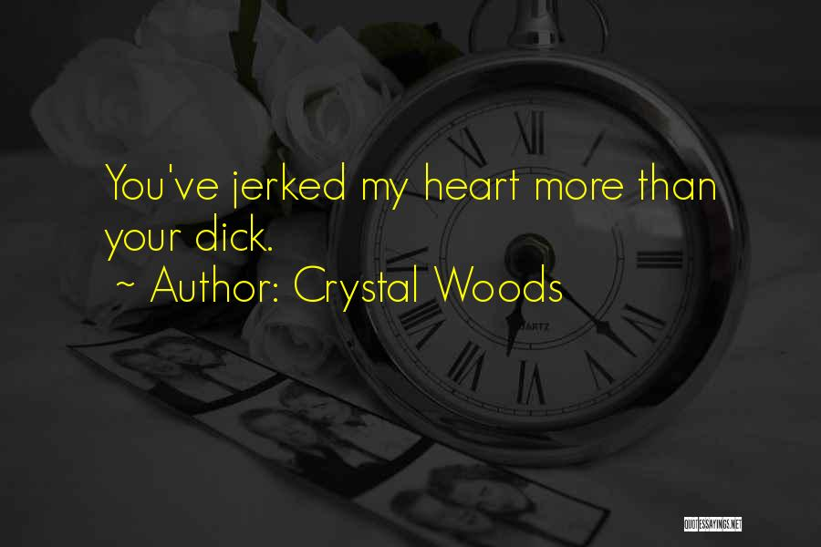 Crystal Woods Quotes 598356