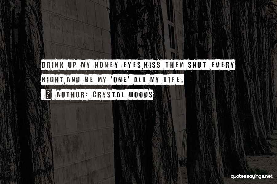 Crystal Woods Quotes 611793
