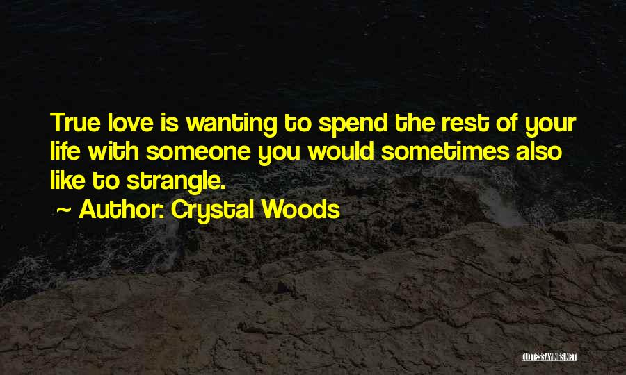 Crystal Woods Quotes 614174