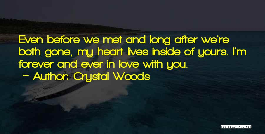 Crystal Woods Quotes 760784