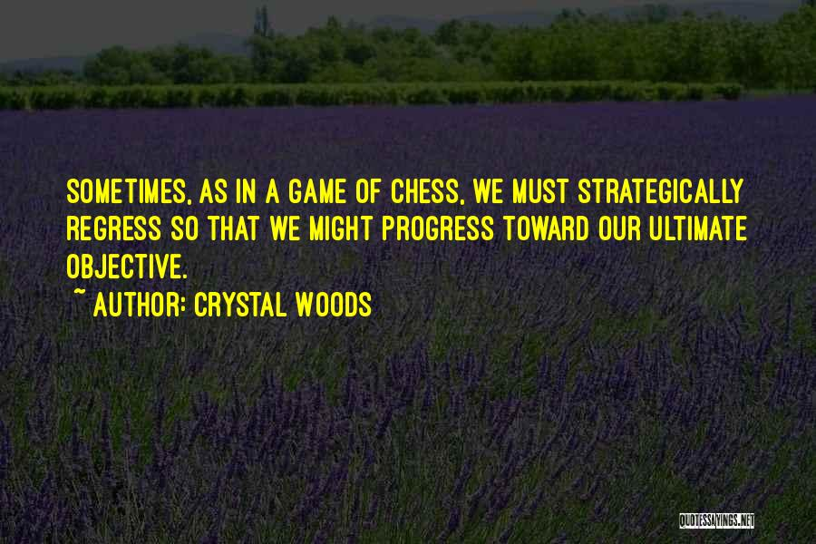 Crystal Woods Quotes 842442