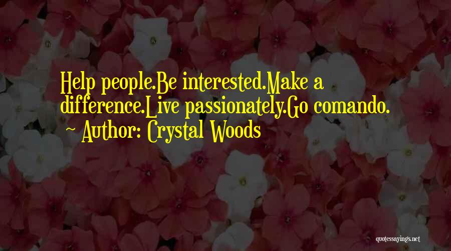 Crystal Woods Quotes 86738