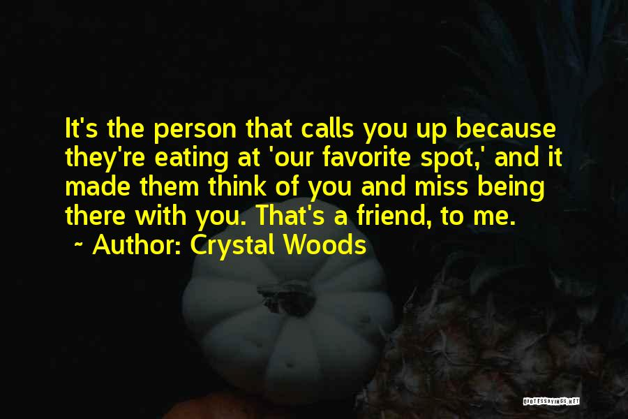 Crystal Woods Quotes 895450