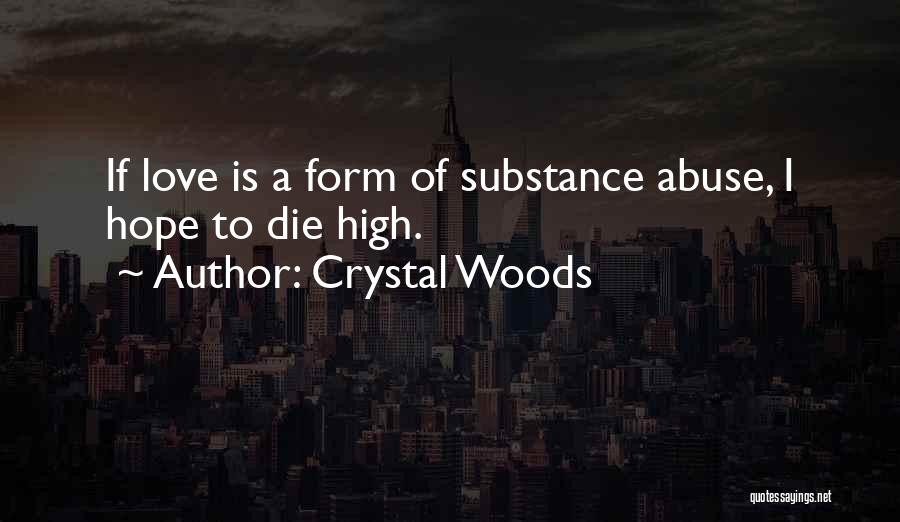 Crystal Woods Quotes 944527