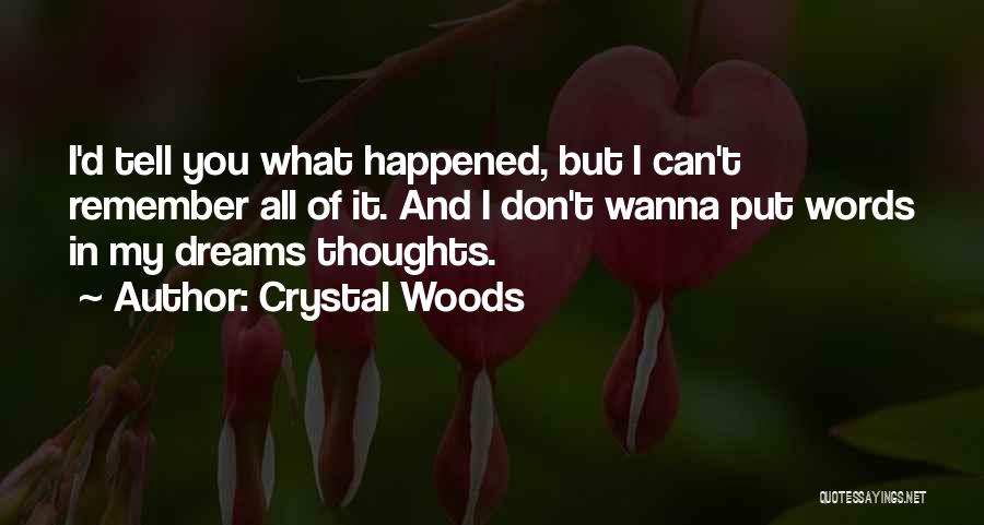 Crystal Woods Quotes 978867