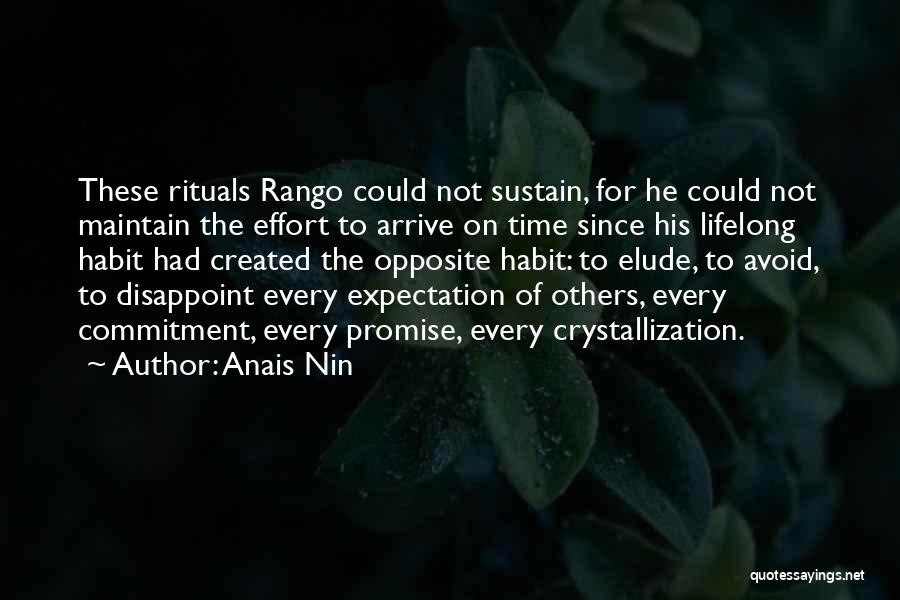 Crystallization Quotes By Anais Nin