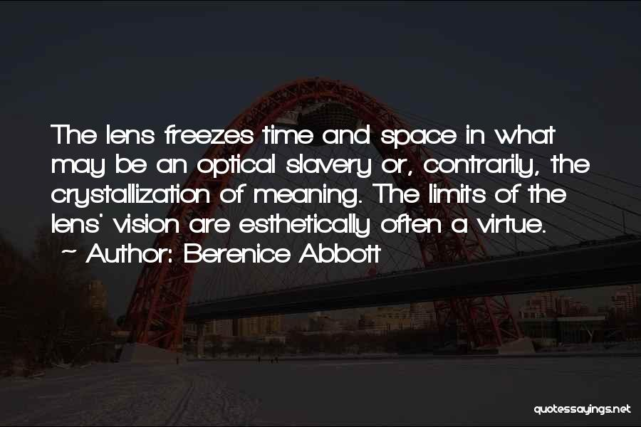 Crystallization Quotes By Berenice Abbott