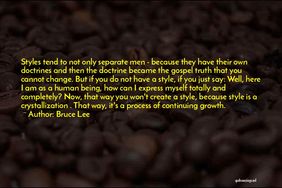 Crystallization Quotes By Bruce Lee