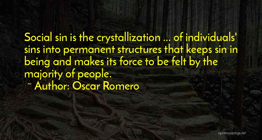 Crystallization Quotes By Oscar Romero