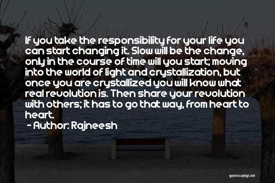Crystallization Quotes By Rajneesh