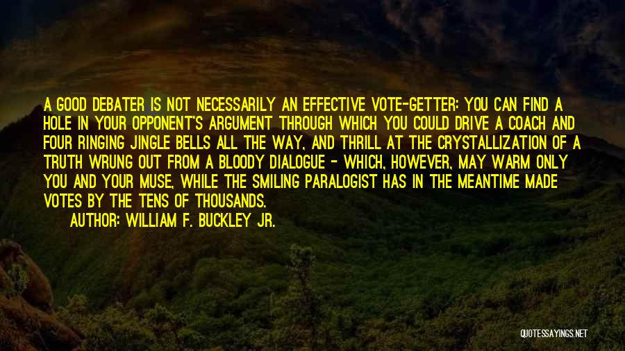 Crystallization Quotes By William F. Buckley Jr.