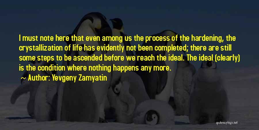 Crystallization Quotes By Yevgeny Zamyatin