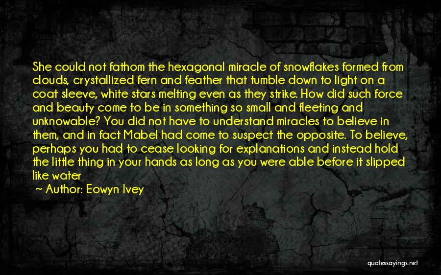 Crystallized Quotes By Eowyn Ivey