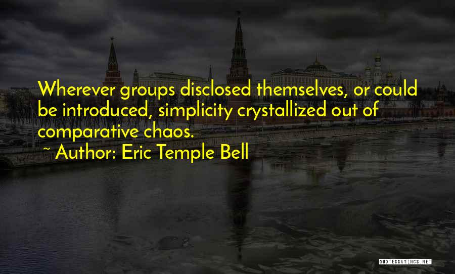 Crystallized Quotes By Eric Temple Bell