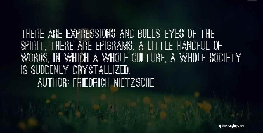 Crystallized Quotes By Friedrich Nietzsche
