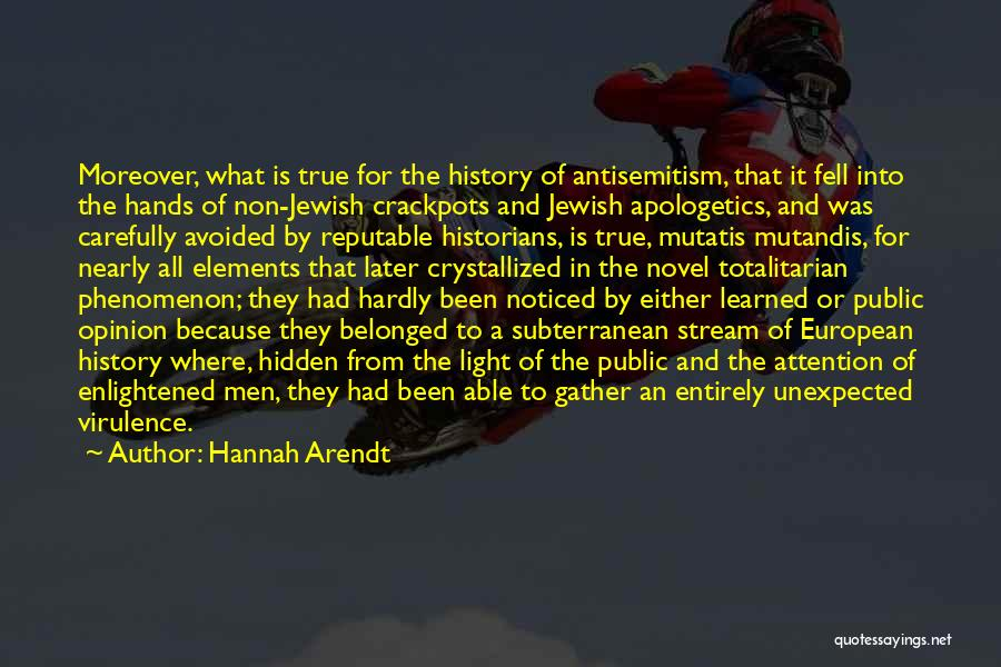 Crystallized Quotes By Hannah Arendt