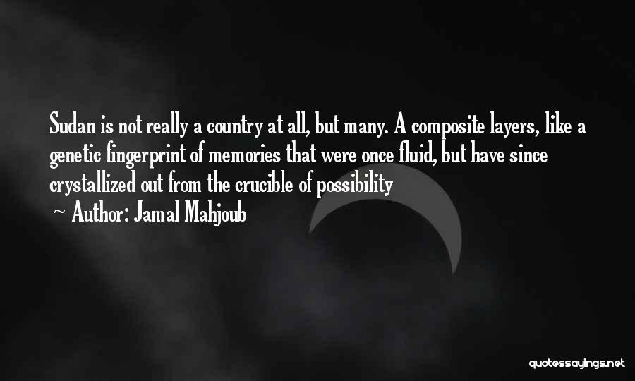 Crystallized Quotes By Jamal Mahjoub