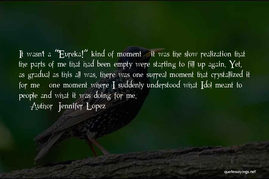 Crystallized Quotes By Jennifer Lopez