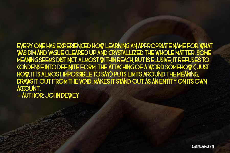 Crystallized Quotes By John Dewey