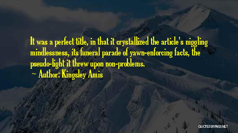 Crystallized Quotes By Kingsley Amis