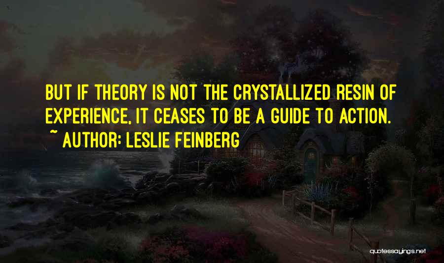 Crystallized Quotes By Leslie Feinberg