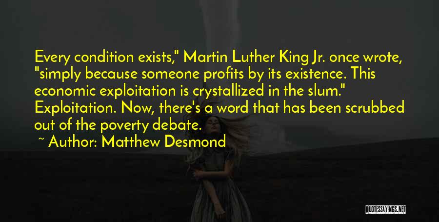 Crystallized Quotes By Matthew Desmond