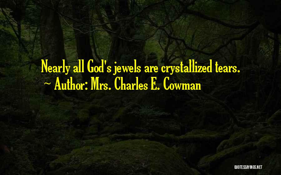 Crystallized Quotes By Mrs. Charles E. Cowman