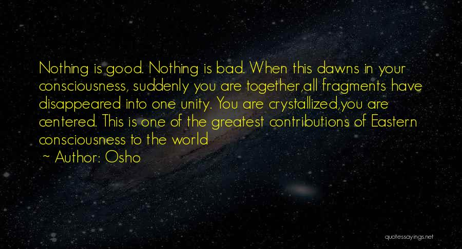 Crystallized Quotes By Osho