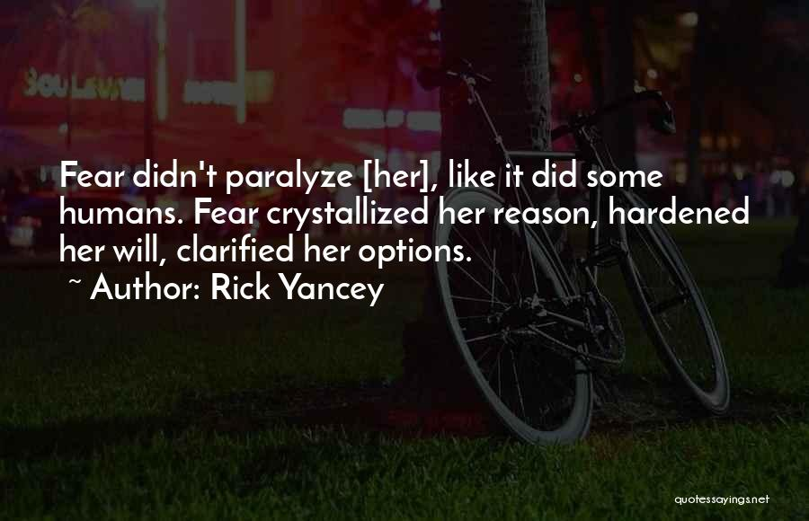 Crystallized Quotes By Rick Yancey