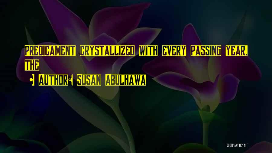 Crystallized Quotes By Susan Abulhawa
