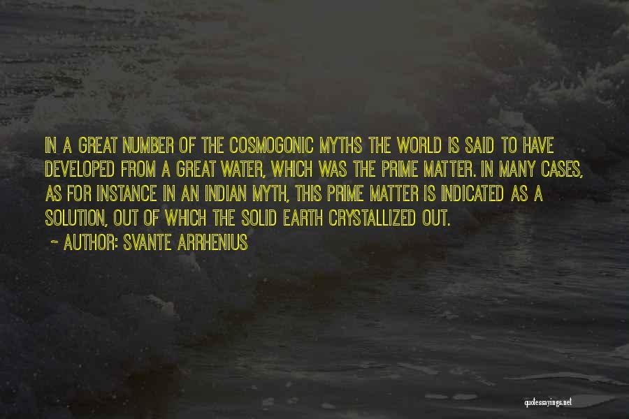 Crystallized Quotes By Svante Arrhenius