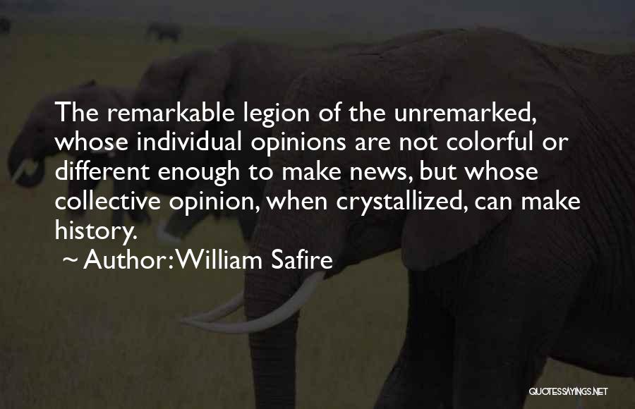Crystallized Quotes By William Safire