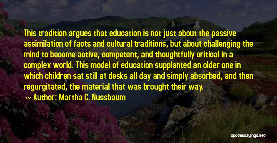 Cultural Assimilation Quotes By Martha C. Nussbaum