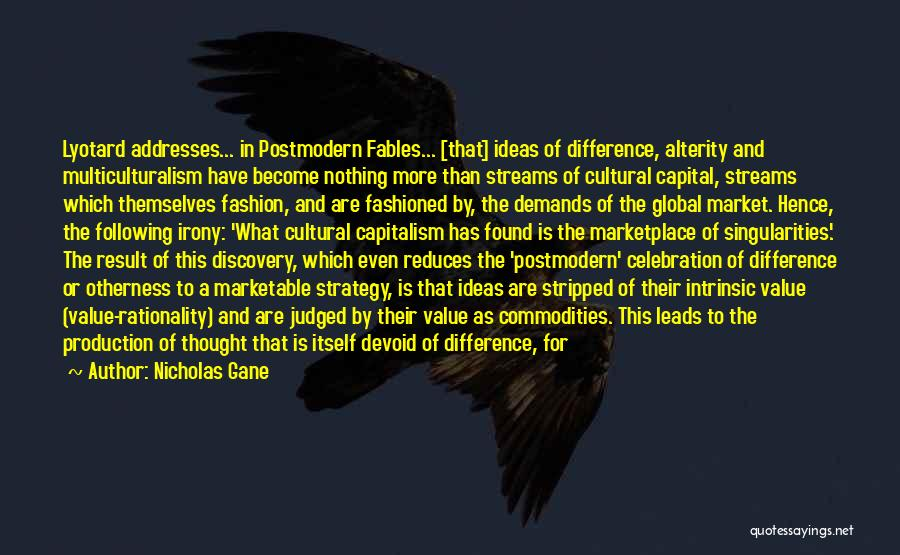 Cultural Assimilation Quotes By Nicholas Gane
