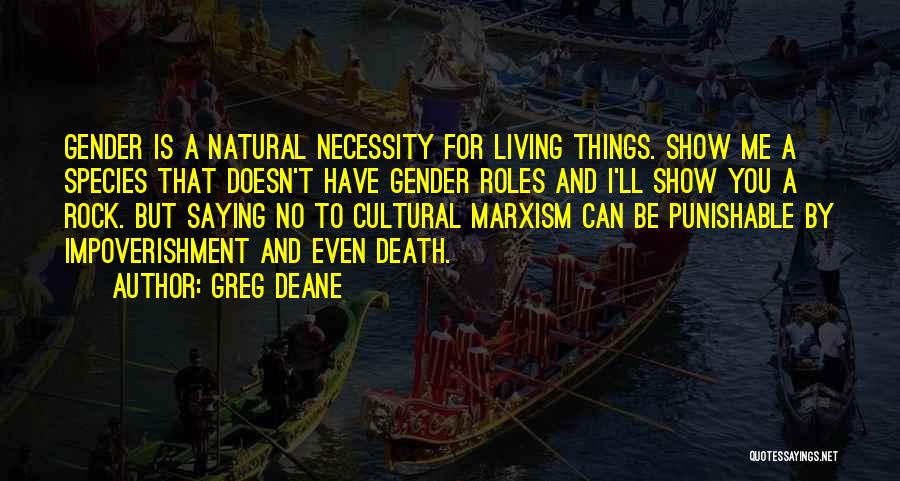 Cultural Marxism Quotes By Greg Deane