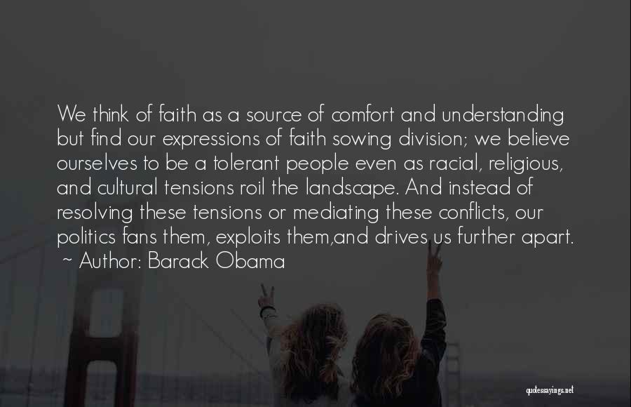 Cultural Understanding Quotes By Barack Obama