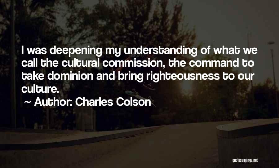 Cultural Understanding Quotes By Charles Colson