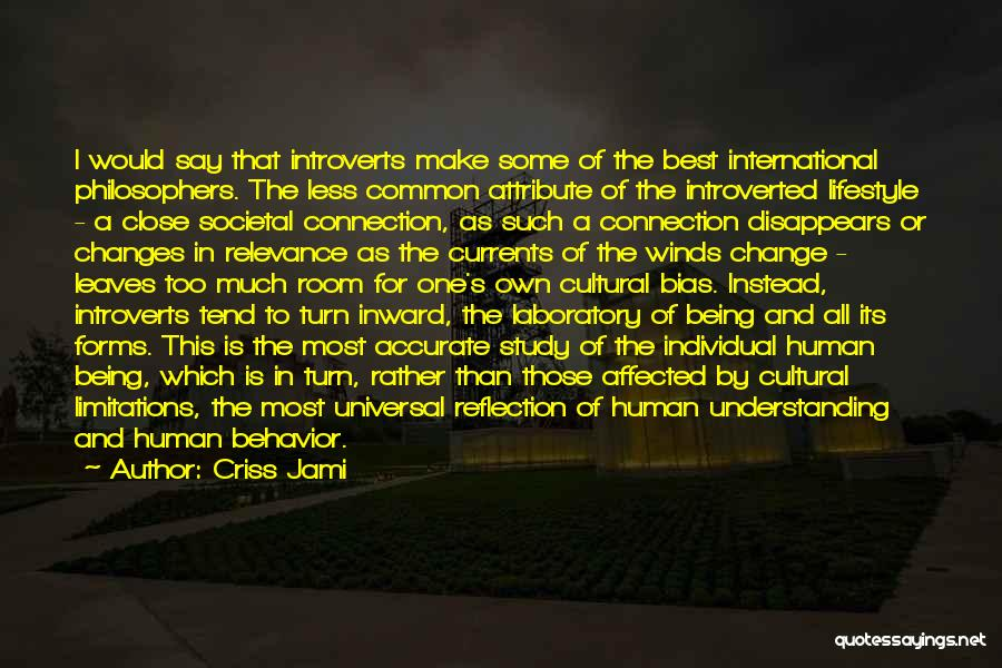Cultural Understanding Quotes By Criss Jami