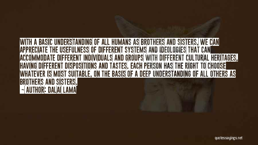 Cultural Understanding Quotes By Dalai Lama