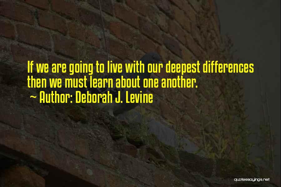 Cultural Understanding Quotes By Deborah J. Levine