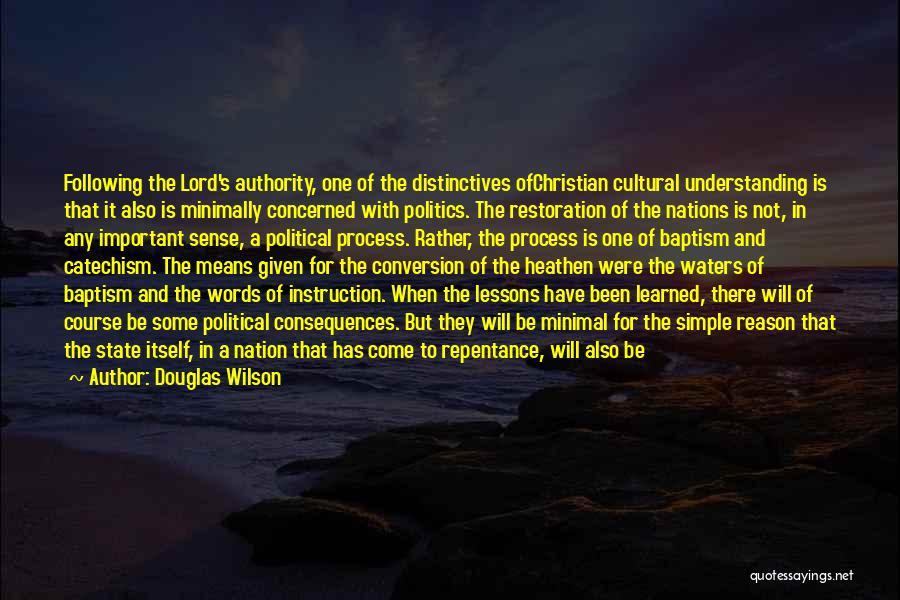 Cultural Understanding Quotes By Douglas Wilson