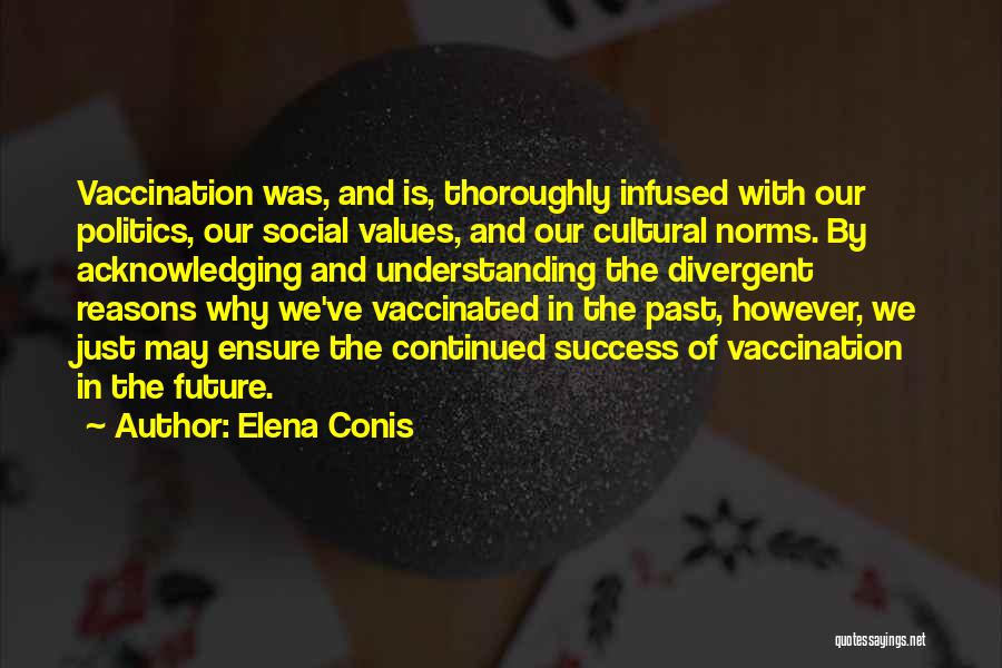 Cultural Understanding Quotes By Elena Conis