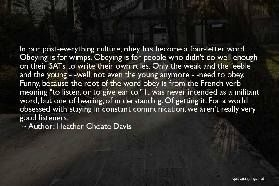 Cultural Understanding Quotes By Heather Choate Davis