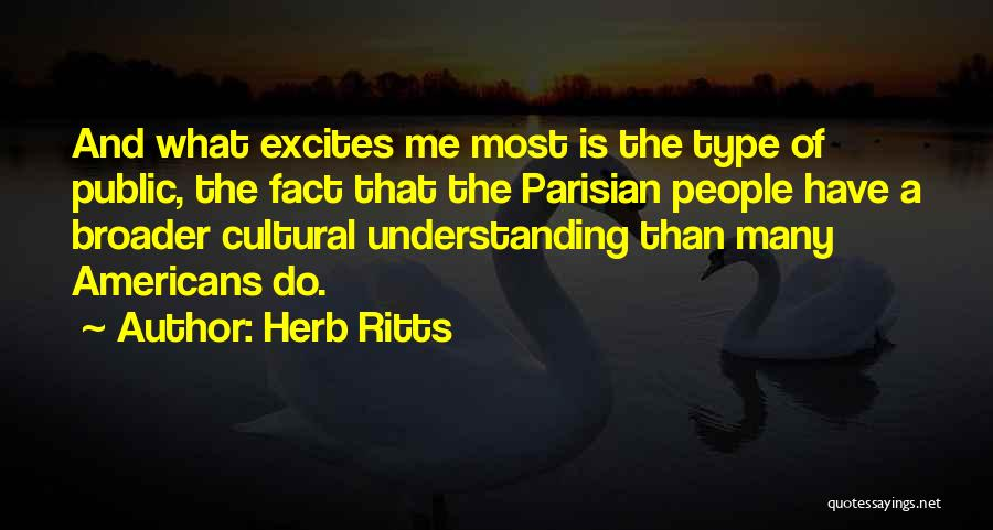 Cultural Understanding Quotes By Herb Ritts