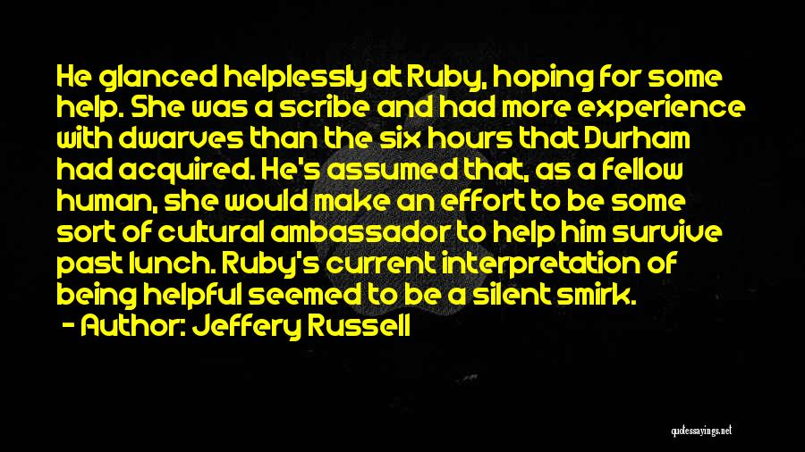 Cultural Understanding Quotes By Jeffery Russell