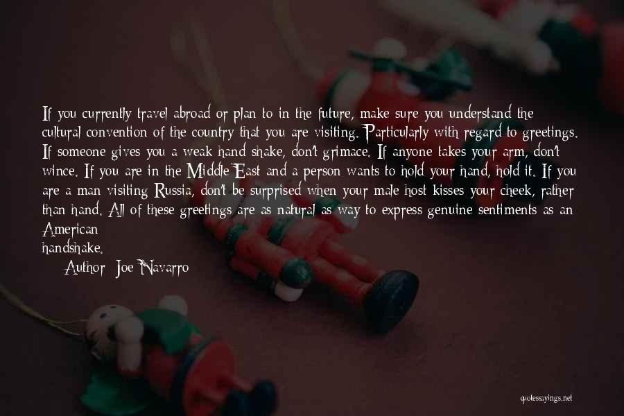 Cultural Understanding Quotes By Joe Navarro