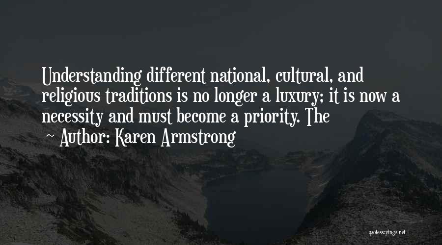 Cultural Understanding Quotes By Karen Armstrong