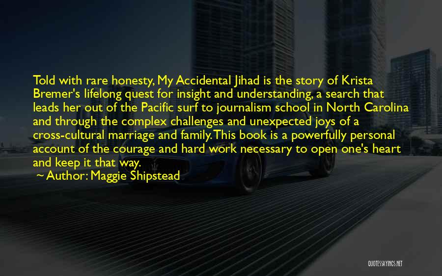 Cultural Understanding Quotes By Maggie Shipstead