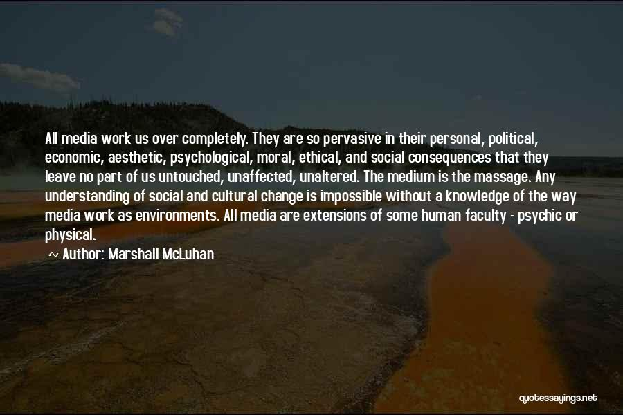 Cultural Understanding Quotes By Marshall McLuhan